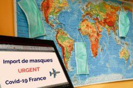Import de masques coronavirus – urgent