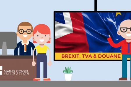"Webinaire ""Brexit, TVA & Douanes"""
